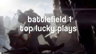 TOP BATTLEFIELD 1 LUCKY KILLS montage #1