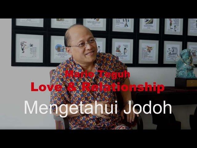 Mengetahui Jodoh - Mario Teguh Love & Relationship