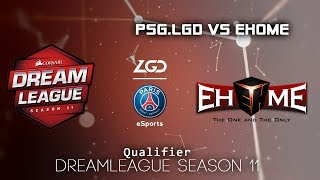 PSG.LGD vs EHOME | DreamLeague Season 11 - Qualifier