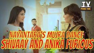 Anika And Shivaay Furious With Nayantara's Dance | Ishqbaaz | TV Prime Time