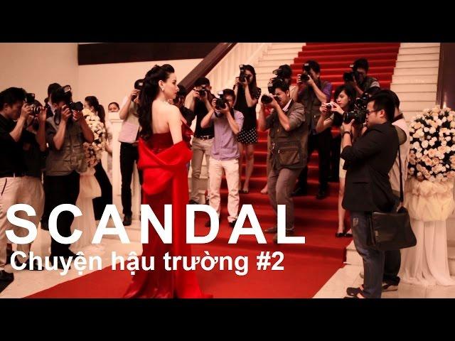 Scandal Hào Quang Trở Lại - Chuyện Hậu Trường - Tập 2