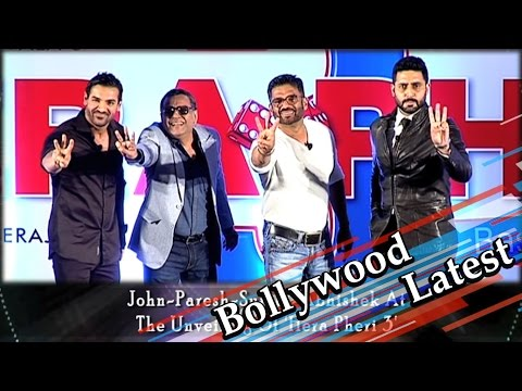John Abraham | Paresh Rawal | Suniel Shetty | Abhishek Bachchan At The Unveiling Of 'Hera Pheri 3'