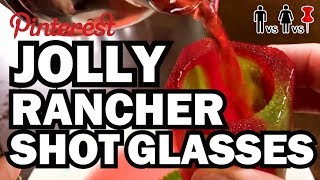 DIY Jolly Rancher Shot Glasses - Man Vs Corinne Vs Pin