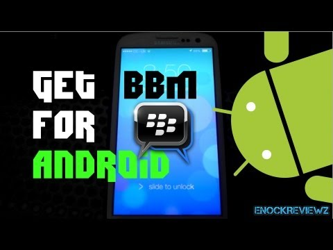 [Leaked]BBM For Android (Review using Galaxy S3)  How to Download BBM APK for android UK early