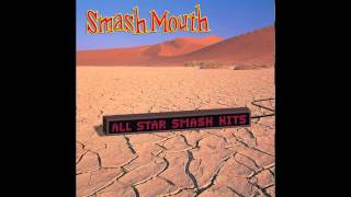 Watch Smash Mouth Getting Better video