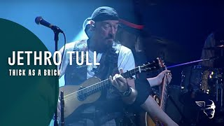 Jethro Tull - Thick As A Brick (Live in Iceland)