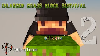 ENLARGED GRASS BLOCK SURVIVAL - แขกผู้มิได้รับเชิญ ft.GameRGhostTV ►MicroTeam◄