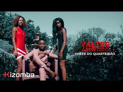 Valter Artístico - Chefe do Quarteirão   Official Video thumbnail