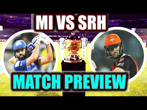 IPL 2018: Mumbai Indians Vs Sunrisers Hyderabad, Rohit Vs Williamson, Match Preview |वनइंडिया हिंदी