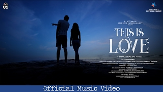 This Is Love Video Song HD | Bhavatharini, U1 Records