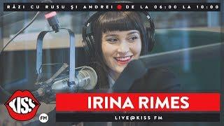 download musica Irina Rimes Live la Kiss FM - Razi cu Rusu si Andrei