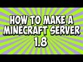 How To Make A Minecraft Server 1.8.1 (TUTORIAL EASY FAST)