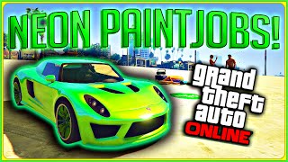 "GTA 5 Online: TOP 5 ""NEON"" Paint Jobs! BEST Modded Colors For Your Crew! (GTA 5 Modded Paint Jobs)"