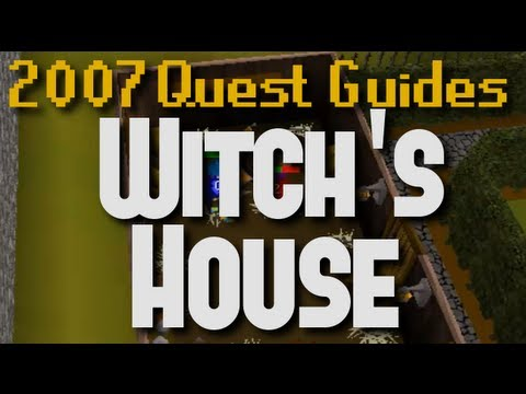 Runescape 2007 Quest Guides: Witch's House