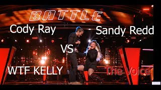 Sandy Redd Vs Cody Ray | Why Kelly? The Voice 2018 Battles| AFTW KING Reaction & Rages