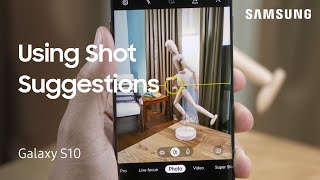 01. How to line up great camera shots on your Galaxy S10 or Note10 | Samsung US