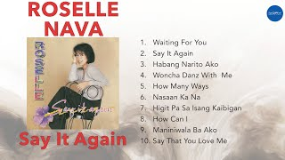 Roselle Nava | Say It Again | NON-STOP