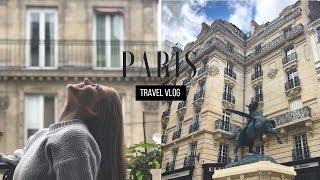 PARIS TRAVEL VLOG I DIARY