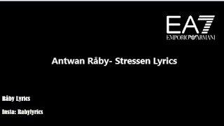 Antwan Råby- Stressen