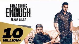 Enough Full Video Gulab Sidhu  Feat Karan Aujla  D