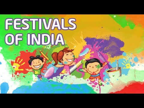 Festival | Colorful Festivals Of India For Children | Holi | Diwali