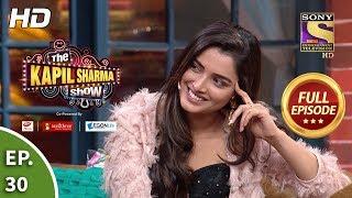 The Kapil Sharma Show Season 2 - Ep 30 - Full Episode - 7th April, 2019