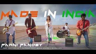 Made In India   Pawni Pandey   Abhilekh Lal   Kartikeye Ojha   Niank Sharma   Hriday Jain