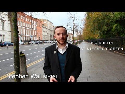 Epic Dublin | St Stephen's Green - History, Guinness, 1916 Rising, UCD, S. Soderbergh, James Joyce