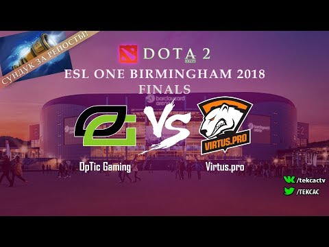 [RU] Virtus.pro vs OpTic Gaming | Bo5 | ESL One Birmingham 2018 by @Tekcac
