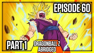 Dragon Ball Z Abridged: Episode 60 - Part 1 - #DBZA60 | Team Four Star (TFS)