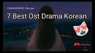 7 BEST OST KOREAN DRAMA PALING ENAK DIDENGAR | TERBAIK 2020 2021