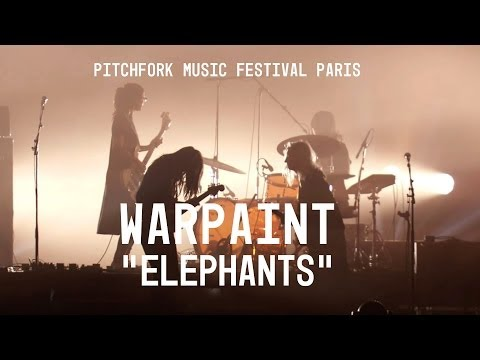 "Warpaint perform ""Elephants"" - Pitchfork Music Festival Paris"