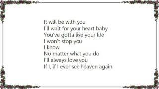 Watch I5 If I Ever See Heaven Again video