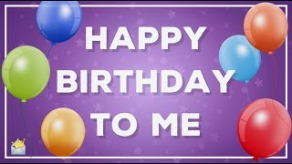 Happy Birthday to Me! | My Birthday Status Update for Myself