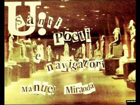 SANTI, POETI E NAVIGATORI - Manuel Miranda (Full Album, 2013)