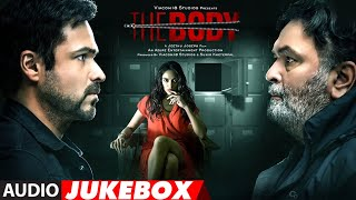 Full Album: The Body |  Rishi K, Emraan H, Sobhita, Vedhika | Audio Jukebox