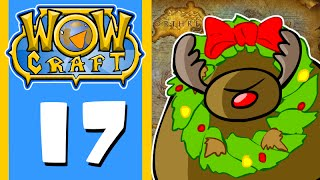 WowCraft Episode 17 Rudolph the DC