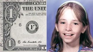 Message on Dollar Bill May Be Evidence in 1999 Cold Case of Missing Girl