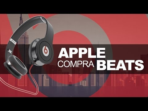Apple compra Beats Electronics ¿Por qué?