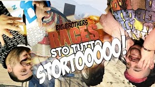 BIG BROTHERS RACES: Sto Tutto Stortooooo! | GTA V