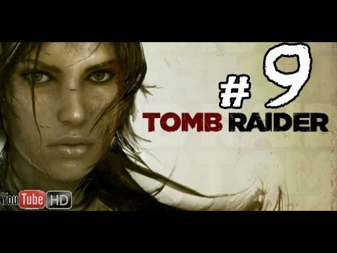 Tomb Raider 2013  Walkthrough Part 9 No Commentary gameplay