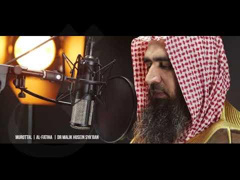 Murottal | Surat Al-Fatiha | Syaikh DR.Malik Husein Sya'ban