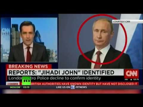 Who is Jihadi John? CNN's blooper hints he's… Putin