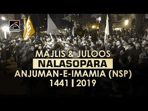 MAJLIS & JULOOS   NALASOPARA   ORG: ANJUMAN -E- IMAMIA (NSP) 1441   2019