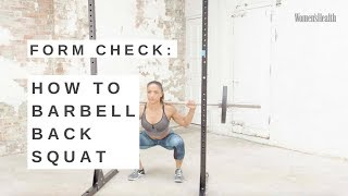 Form Check: How To Barbell Back Squat