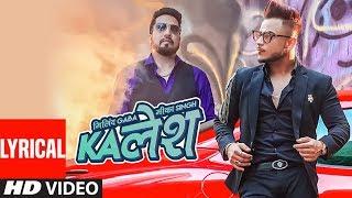 Kalesh Song Millind Gaba Mika Singh Directorgifty Latest Hindi Song 2018
