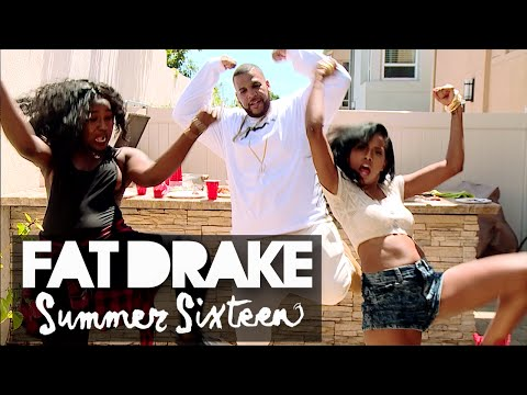Fat Drake - Summer Sixteen PARODY