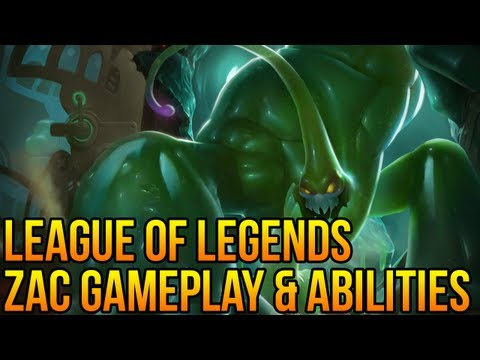 LoL Zac Gameplay, The Secret Weapon! (Zac Ability Mechanics)