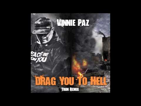 Vinnie Paz - Drag You To Hell (Tron Remix)