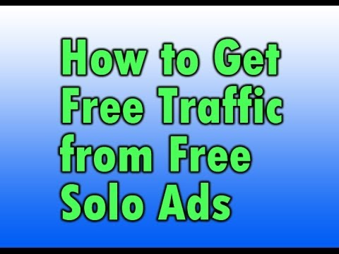 How to Get Free Traffic from Free Solo Ads Sites that Work!